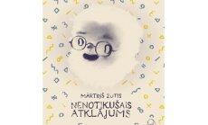 Izdevniecībā 'Liels un mazs' iznākusi Mārtiņa Zuša grāmata 'Nenotikušais atklājums'