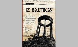 Izdots žurnālista un rakstnieka Mika Koljera romāns 'Iz Baltikas'