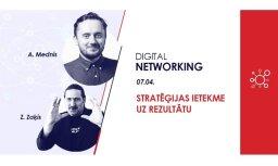 Digital Networking pasākums 'Stratēģijas ietekme uz rezultātu' ar Artūru Medni un Zigurdu Zaķi – 07.04.2017.