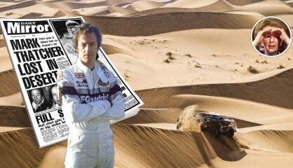 Pazudis tuksnesī... Drāma Dakaras rallijā, kas lauza britu 'Dzelzs lēdijas' tēlu