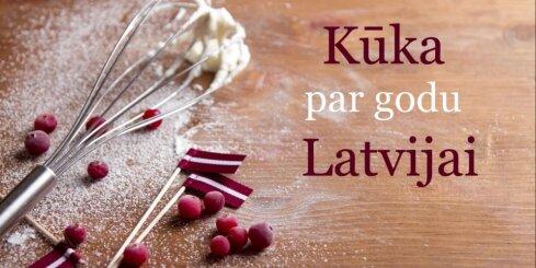 Kūka par godu Latvijai