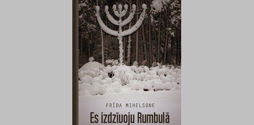 Izdots Frīdas Mihelsones atmiņu stāsts 'Es izdzīvoju Rumbulā'