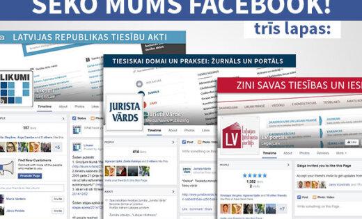 Jaunākās Latvijas likumu izmaiņas turpmāk būs atrodamas arī 'Facebook'
