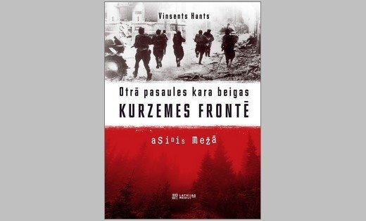 Izdota BBC žurnālista sarakstīta grāmata par Otro pasaules karu Kurzemes frontē