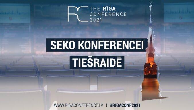Drošības un politikas forums 'Rīgas konference 2021'