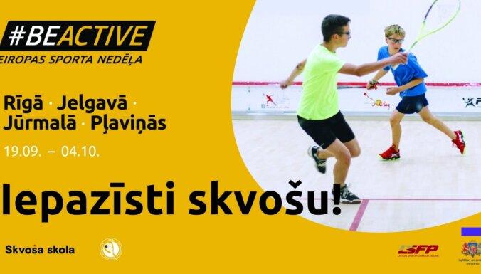 #BeActive: bezmaksas skvoša nodarbības Rīgā, Jelgavā, Jūrmalā un Pļaviņās