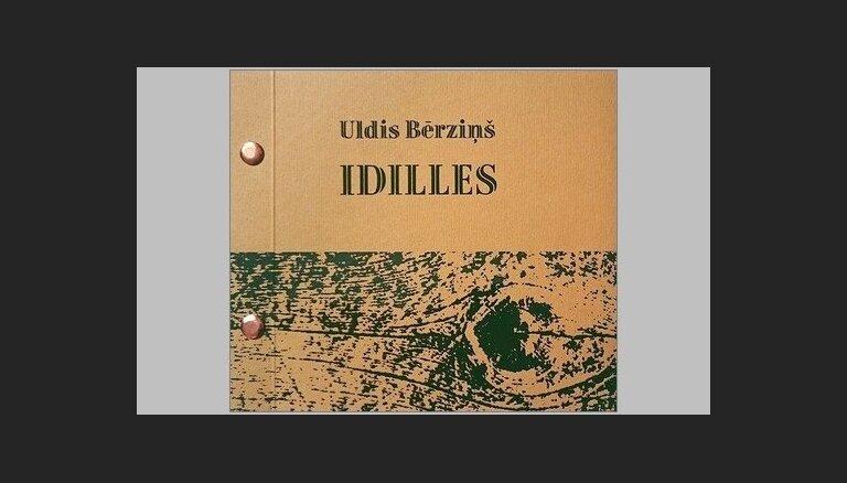 Izdots Ulža Bērziņa dzejoļu krājums 'Idilles'