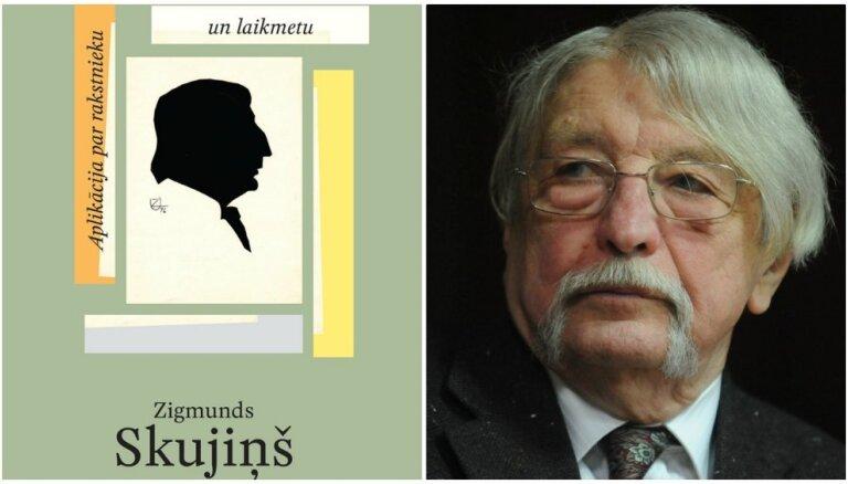 Iznākusi Zigmunda Skujiņa grāmata 'Aplikācija par rakstnieku un laikmetu'