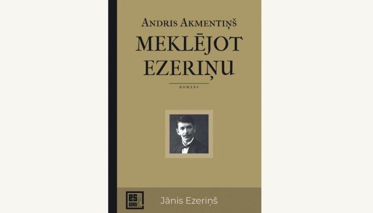 Izdots romāns par latviešu rakstnieku Jāni Ezeriņu