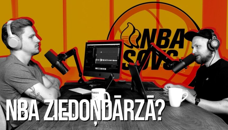 NBA šovs: Kur gulētu Lebrons, ja 'burbulis' būtu Latvijā?