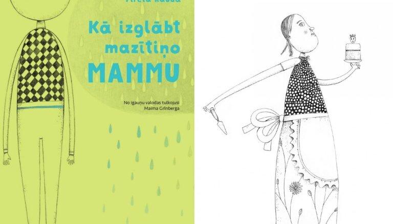 Izdota igauņu rakstnieces Piretas Raudas grāmata 'Kā izglābt mazītiņo mammu'